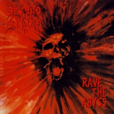 Beyond Belief - Rave The Abyss ++ LP