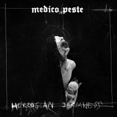 Medico Peste - Herzogian Darkness ++ MLP