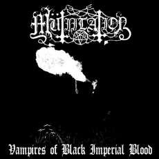 Mütiilation - Vampires Of Black Imperial Blood ++ CD