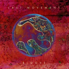 Last Movement - Bloove ++ LP
