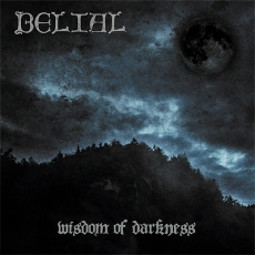 Belial - Wisdom Of Darkness ++ Gatefold-LP