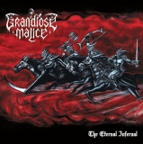 Grandiose Malice - The Eternal Infernal ++ LP