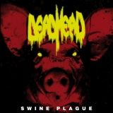 Dead Head - Swine Plague ++ LP
