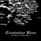 Clandestine Blaze - Fire Burns In Our Hearts ++ CD