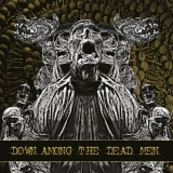 Down Among The Dead Men - Down Among The Dead Men ++ CD