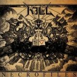 Kill - Necrofiles ++ CD
