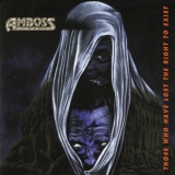 Amboss - Those Who Have Lost The Right To Exist ++ CD