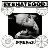 Eyehategod - Dopesick ++ CD