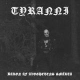 Tyranni - Baron Af Avoghetens Smärta ++ 2-LP