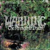 Warning - The Strength To Dream ++ GREEN 2-LP