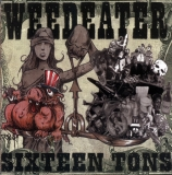 Weedeater - Sixteen Tons ++ WHITE LP